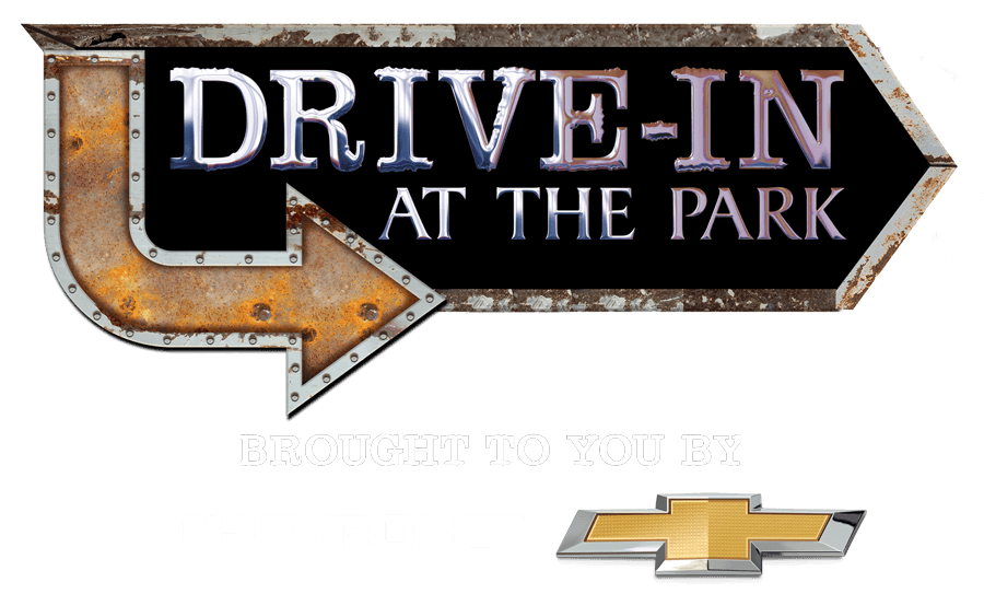 Drive in at the Park Brought to you by Chevrolet